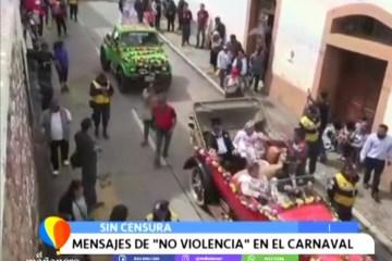 """CARNAVAL ENTRE EL MENSAJE DE """"NO A LA VIOLENCIA"""" Y EL EXCESIVO CONSUMO DE ALCOHOL"""