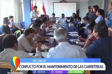 SIN CENSURA: CONFLICTO POR EL MANTENIMIENTO DE LAS CARRETERAS