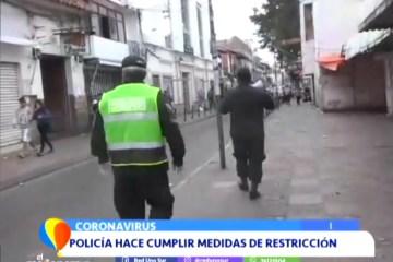 LA POLICÍA HACE CUMPLIR MEDIDAS DE RESTRICCIÓN