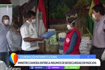 EL MINISTRO ZAMORA ENTREGÓ INSUMOS DE BIOSEGURIDAD EN PADCAYA