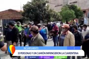 33 PERSONAS Y UN CAMIÓN FUERON DETENIDOS POR INFRINGIR LA CUARENTENA
