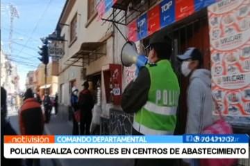 POLICÍA REALIZA CONTROLES EN CENTROS DE ABASTECIMIENTO