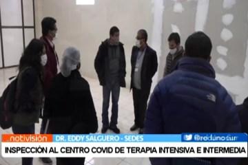 INSPECCIÓN AL CENTRO COVID DE TERAPIA INTENSIVA E INTERMEDIA