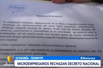 MICROEMPRESARIOS RECHAZAN DECRETO NACIONAL