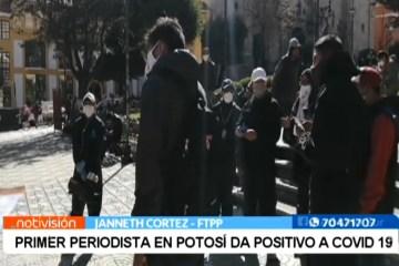 SE REGISTRA EL PRIMER PERIODISTA CONTAGIADO DE COVID EN POTOSÍ