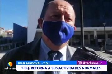 TDJ RETORNA A SUS ACTIVIDADES NORMALES
