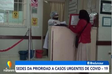 SEDES ACLARA QUE DA PRIORIDAD A CASOS URGENTES DE COVID