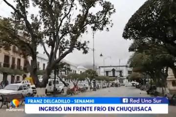 INGRESÓ UN FRENTE FRÍO EN CHUQUISACA