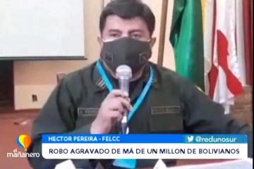 ROBO AGRAVADO DE MÁS DE UN MILLÓN DE BOLIVIANOS