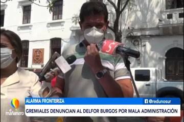 GREMIALES DENUNCIAN A ALCALDE BURGOS POR MALA ADMINISTRACIÓN