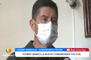 JHONNY MANCILLA ES EL NUEVO COMANDANTE POLICIAL