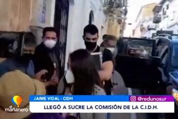 LA COMISIÓN DE LA CIDH LLEGÓ A SUCRE