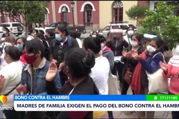 MADRES DE FAMILIA EXIGEN EL PAGO DEL BONO CONTRA EL HAMBRE