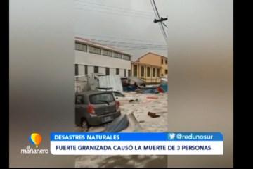 UNA SEMANA DESPUÉS DE LA GRANIZADA QUE CAUSÓ LA MUERTE DE 3 PERSONAS