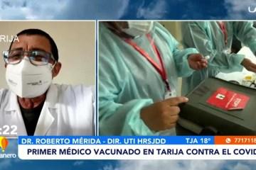 PRIMER MÉDICO VACUNADO CONTRA EL COVID EN TARIJA