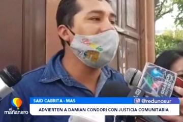 ADVIERTEN A DAMIAN CONDORI CON JUSTICIA COMUNITARIA