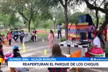 REAPERTURAN EL PARQUE DE LOS CHIQUIS