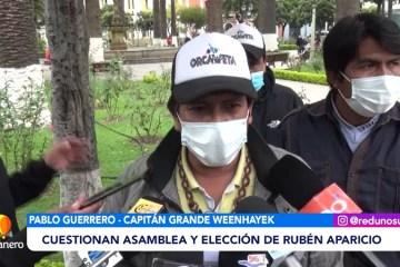 PUEBLO WEENHAYEK CUESTIONA ASAMBLEA Y ELECCION DE RUBEN APARICIO