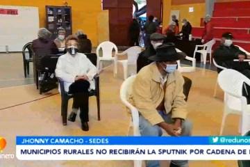 MUNICIPIOS RURALES NO RECIBIRÁN LA SPUTNIK POR LA FALTA DE CADENA DE FRÍO