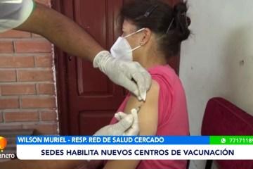 SEDES HABILITA NUEVOS CENTROS DE SALUD PARA LA VACUNACIÓN