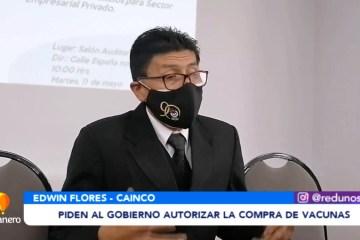 CAINCO PIDE AL GOBIERNO AUTORIZAR LA COMPRA DE VACUNAS