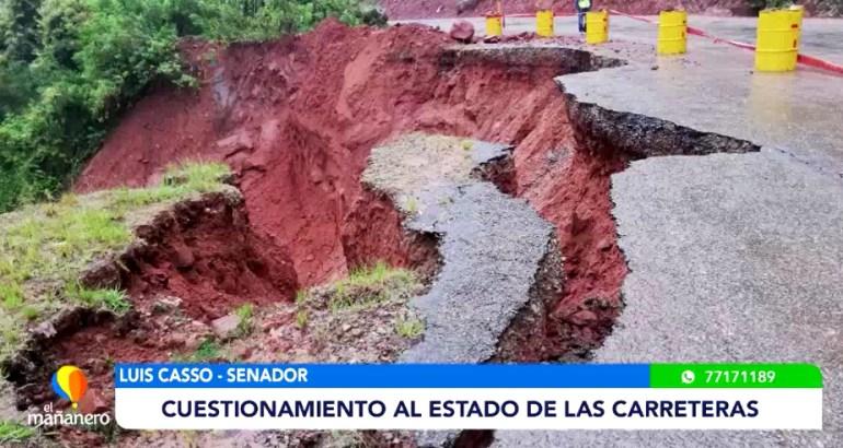 CUESTIONAMIENTO AL ESTADO DE LAS CARRETERAS
