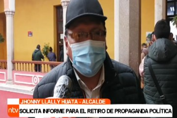 ALCALDE SOLICITA INFORME PARA EL RETIRO DE PROPAGANDA POLÍTICA