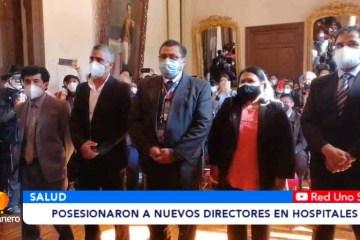POSESIONARON A NUEVOS DIRECTORES EN HOSPITALES