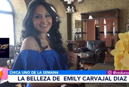 CHICA UNO DE LA SEMANA: EMILY CARVAJAL DIAZ