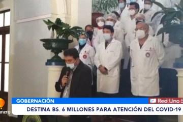 GOBERNACIÓN DESTINA BS. 6 MILLONES ADICIONALES PARA LA PANDEMIA
