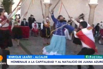 HOMENAJE A LA CAPITALIDAD Y AL NATALICIO DE JUANA AZURDUY