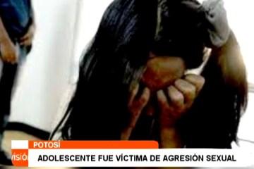 ADOLESCENTE FUE VÍCTIMA DE AGRESIÓN SEXUAL