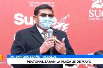 PEATONALIZARÁN LA PLAZA 25 DE MAYO