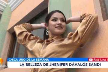 CHICA UNO DE LA SEMANA: JHENIFER DÁVALOS SANDI