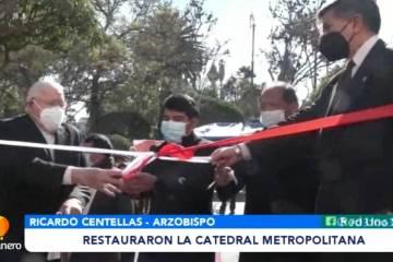 RESTAURARON LA CATEDRAL METROPOLITANA