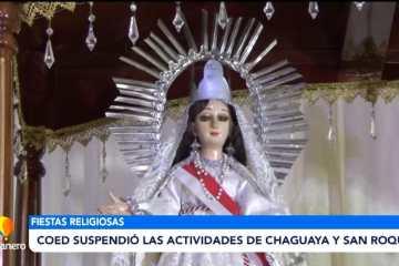 COED SUSPENDIÓ LAS ACTIVIDADES DE CHAGUAYA Y SAN ROQUE