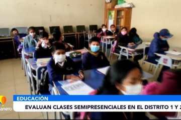 EVALÚAN CLASES SEMIPRESENCIALES EN EL DISTRITO 1 Y 2
