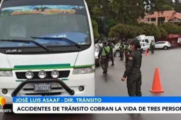 ACCIDENTES DE TRÁNSITO COBRAN LA VIDA DE TRES PERSONAS