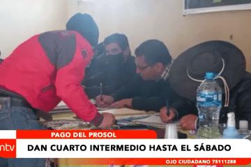PROSOL: DAN CUARTO INTERMEDIO HASTA EL SÁBADO