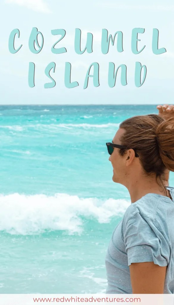 Best Things to do on Cozumel Island