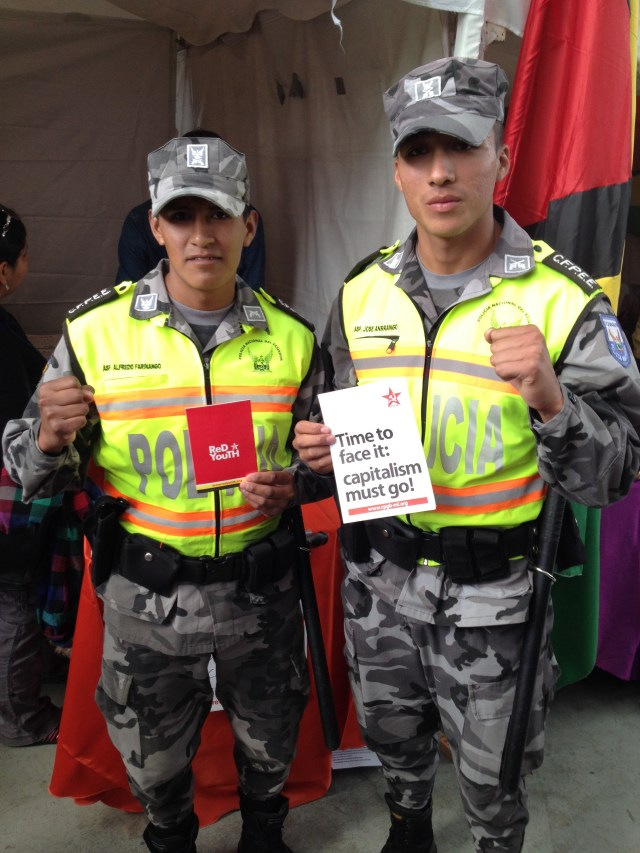 Even the Ecuadorean police seem to be on our side!
