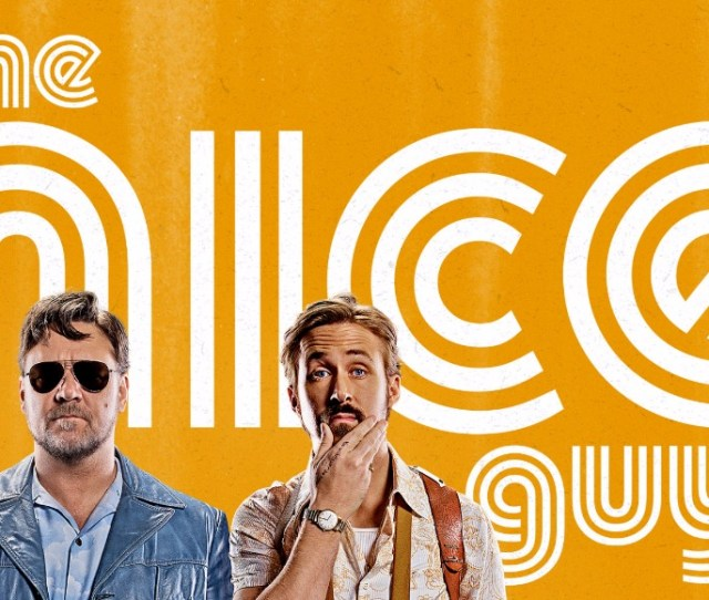 The Nice Guys Starring Ryan Gosling And Russell Crowe