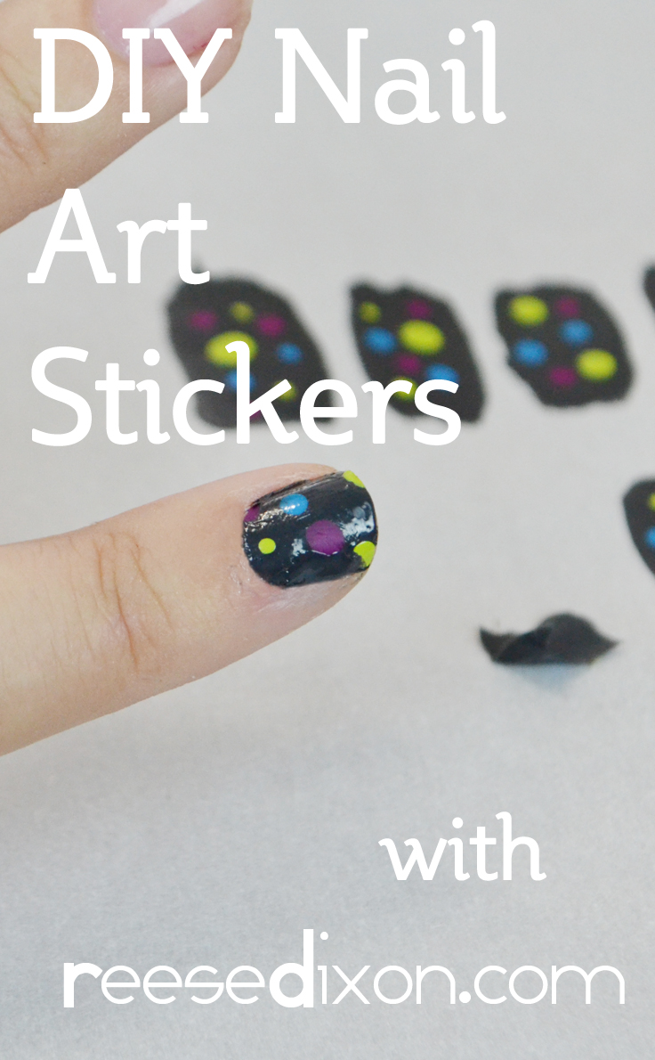 DIY Nail Stickers - Reese Dixon