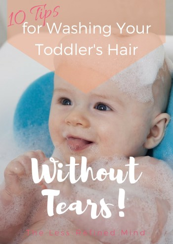 Does your little one hate having their hair washed, particukarly the water going in their eyes? Check out these top 10 tips to wash your toddler's hair without tears! Bathtime can be made fun again with these clever and novel ideas to take away the fear of hairwashing. Clever hacks for no more tears.