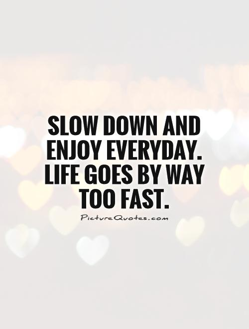 Slow Is Fast And Fast Is Slow Quote Tvroxx