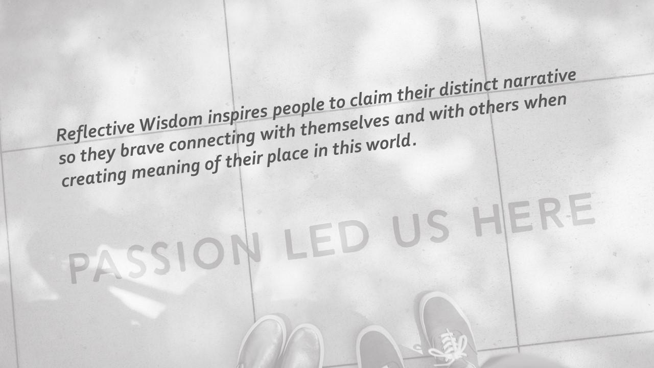 Reflective Wisdom vision statement