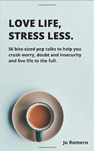 love life stress less by jo romero
