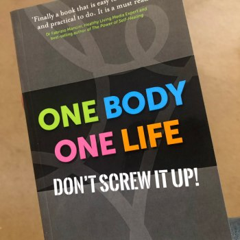 One Body One Life Dont Screw it Up Health and wellbeing book by author Andrew Green Reading Chiropractor