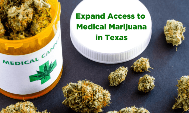 Texas Should Expand Compassionate Use of Medical Marijuana