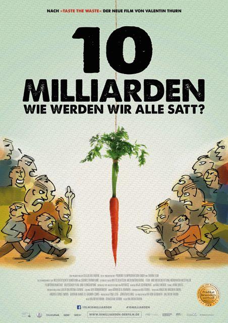 Filmplakat: Valentin Thurn 10 Milliarden - Wie werden wir alle satt?